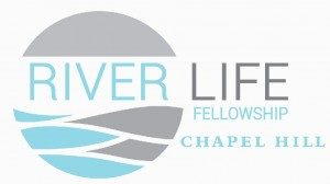 RiverLife Fellowship Chapel Hill, NC