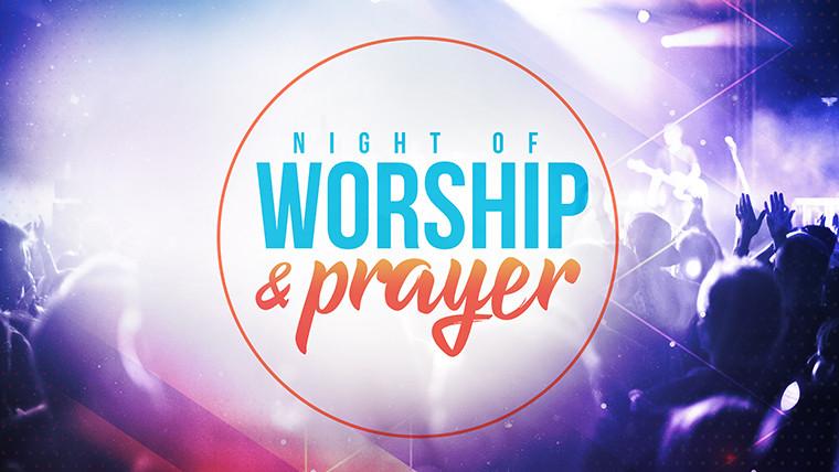 Worship & Prayer Night @ RiverLife Fellowship